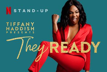 FREE TV Audience Tickets - Tiffany Haddish Presents: They Ready