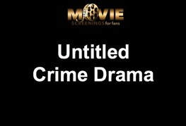 Movie Screening - Untitled Crime Drama